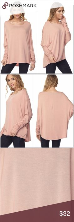 "Dusty Rose Long Sleeve Top Dusty Rose (Blush) colored, long sleeve, pullover top.  •Dolman Sleeves •Slight Hi/ Low Style •95% Bamboo 5% Spandex  S:  Bust: 44""  Length: 23/26"" M: Bust: 48""  Length: 24/27""  #EM731250  ❗Price is firm unless bundled❗️ Tops"