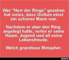 Wer 'Herr der Ringe' gesehen hat weiss, dass Gollum.. | Lustige Bilder, Sprüche, Witze, echt lustig
