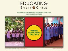 Educating Every Child a non-profit helping young women get an education. There motto Building lives of dignity and self-reliance through Individual scholarships. Self Reliance, Brand Building, Non Profit, Motto, Young Women, Therapy, Product Launch, Education, Children