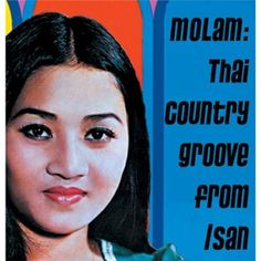 Various   Molam - Thai Country Groove From Isan