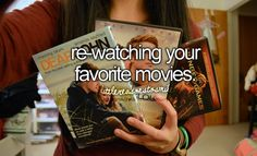 dont forget to smile  - Dear John  - The Notebook  - Pitch Perfect  - A walk to remember    - Titanic  - The Breakfast Club  - Mean girls  - all of miley's movies  - monsters inc  - finding nemo   -taken   -bridesmaids  -easy a  - white chicks  - the last song