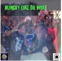 HUNGRY LIKE DA WOLF - $5.00 #onselz