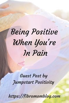 Having a chronic pain illness can take its toll on anyone. Being positive when you are in pain- that takes some strength. Come see some tips on how to remain positive even when you are in pain. #chronicpain #positivity