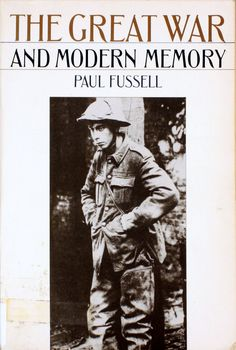 The Great War and modern memory / Paul Fussell, 1977  http://absysnet.bbtk.ull.es/cgi-bin/abnetopac01?TITN=220444