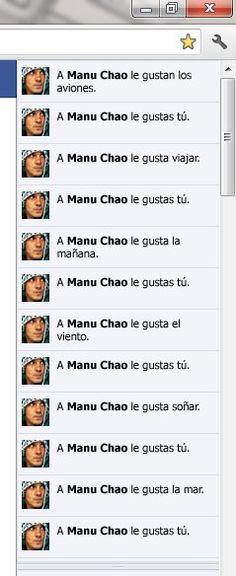 Me gusta Manu Chao, Me gusta  Facebook! jajajajajaja