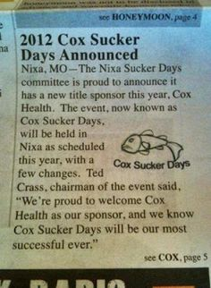 You cannot make this up: Nixa, Missouri announces 2012 Cox Suckers Day!