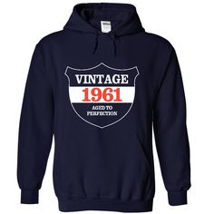 Vintage 1961 - Aged Tshirts and Hoodies T-Shirts, Hoodies, Sweaters