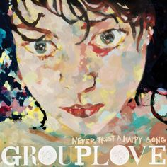 Grouplove - Close Your Eyes And Count To Ten,  Album: Never Trust A Happy Song  (HQ) - Yeah we laid down in the sand You took my clothes off with your hands I gotta say you look real pretty All the way from... And the sunlight in your eyes Pins and needles No surprise And the moon shines in your hair Can you believe it we're really here.   And it's all handled You close your eyes and count to ten Don't swallow any seaweed Or if you do you're starting again oh...  YouTube