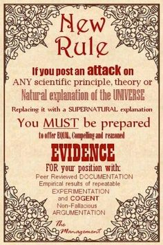 I think that this should be the guideline for ANY conversation involving religion or science. Troll, Pseudo Science, Physical Science, Religious People, Religious Humor, Religion And Politics, Anti Religion, Question Everything, Scientific Method
