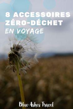 Pin Accessoires zéro-déchet en voyage Blue Ash, Road Trip Destinations, Slow Travel, Turkey Travel, Blog Voyage, Travel Kits, Carbon Footprint, Green Lifestyle, Happiness