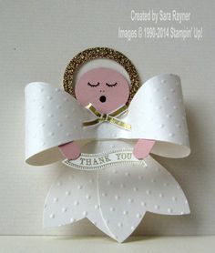 "Gift Bow angel to thank a friend for ""being an angel"", using supplies from Stampin' Up! www.craftingandstamping.com #stampinup"