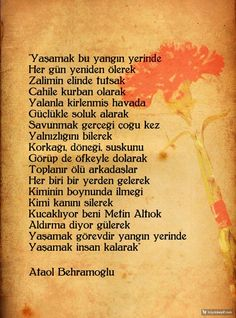 Ataol Behramoğlu Poem Quotes, Wise Quotes, Poems, Lost In Translation, Meaningful Words, Loneliness, Motto, Karma, Favorite Quotes