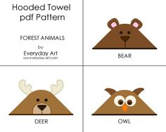 Hooded Towel Pattern - Bear, Deer, Owl (Forest Animals)