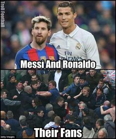 Tag a Cristiano Ronaldo and Leo Messi fan who always fight