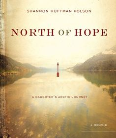 North of Hope | Shannon Polson Met her at a ski and yoga retreat.  She is truly an amazing person.