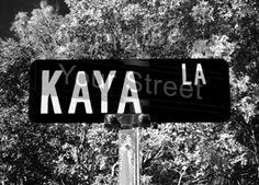 #Kaya La
