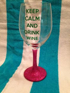 Made to order Keep Calm and Drink Wine Personalized Wineglass. Sealed glitter so it wont make messes while enjoying your drink! Available in a