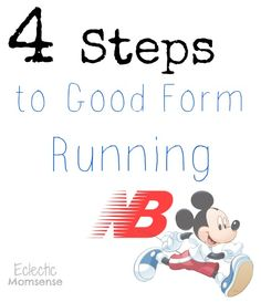 4 Steps to Good Form Running: Run Disney & New Balance - Eclectic Momsense #DisneySMMoms, #Disney, #RunDisney