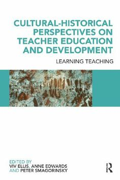 Cultural-Historical Perspectives on Teacher Education and Development: Learning teaching by Peter Smagorinsky. $15.69. 272 pages. Publisher: T & F Books UK (February 8, 2010). This book is an international volume which clarifies the purpose of initial (pre-service) teacher education and continuing professional development, and the role of universities and higher education personnel in these processes.                            Show more                               Show less