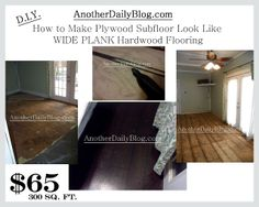 "Another Daily Blog: DIY How to Make Plywood Subfloor Look Like Wide Plank Hardwood Flooring  { INSANE! But sooo much better than disgusting, stained carpeting.... and not bad for an ""interim"" flooring alternative until you can get what you really want. }"