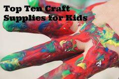 The Top Ten Craft Supplies for Kids