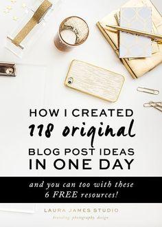 How I created 118 original blog post ideas in one day! - Laura James Studio >> Branding Photography Design