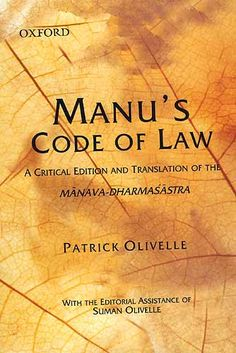 In a substantive introduction Patrick Olivelle explains the sources, structure, and socio-political background of the treatise. He goes on to examine its nature and purpose, as also the contradictions within it. Olivelle discusses in detail his conclusion that the subtle, yet clear, structure of Manu's Code shows that it is the work of a single author. Ref: http://www.exoticindiaart.com/book/details/manu-s-code-of-law-critical-edition-and-translation-of-manava-dharmasastra-IDF150/