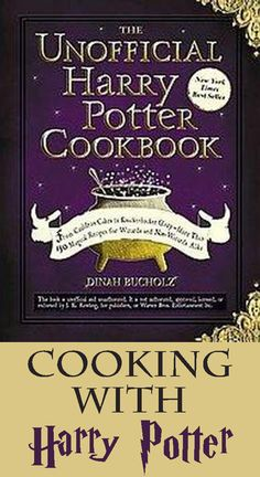 A Collection Of Recipes For Foods Mentioned In The Harry Potter Series Including Kreachers French