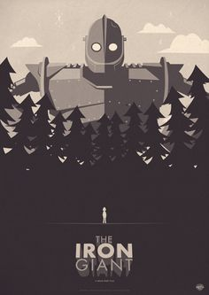 Another Iron Giant poster. This one looks better than the last, is still slightly minimal, although the giant has quite a lot of detail surrounding him. Not a fan of the drop shadows on the type.