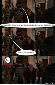 "dragon+age+meme | Awkward Dragon Age  <If you don't take Anders, Orsino says ""In that case, maybe I should join you."">"