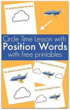 Free printables for circle time lesson about position words. How to teach position words to preschool. Great free printables for this lesson. Airplane Activities, Circle Time Activities, Preschool Activities, Circle Time Ideas For Preschool, Preposition Activities, Morning Activities, Number Activities, Steam Activities, Preschool Worksheets