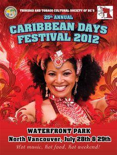 Caribbean Days Festival | July 28 - 29 | Waterfront Park / Lower Lonsdale http://vancouversnorthshore.com/media/events/caribbean-days-festival/