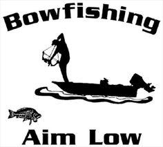 bowfishing<3