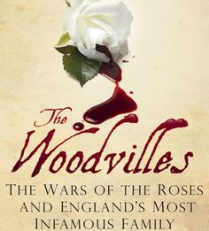 The Woodvilles: Behind the Myth with Susan Higginbotham