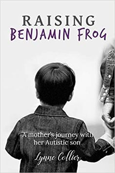 Raising Benjamin Frog is a glimpse into the world of raising a child who has autism, from the mother's perspective. Lynne doesn't give advice or textbook answers to questions but tells her story as one parent to another. Lynne also talks about how her Christian faith played a significant role in how she raised her son and how his faith spurred him on to be an author himself. Sometimes sad and often hilarious, this is their story. #autism #christian #parenting #specialneedschild #memoir Autistic Children, Children With Autism, Autism Parenting, Christian Faith, Book Publishing, Memoirs, Have Time, Textbook, Raising