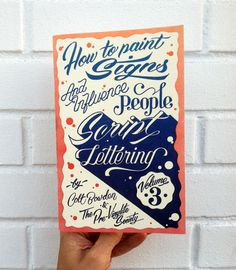 'How to Paint Signs & Influence People' zine at Needles & Pens