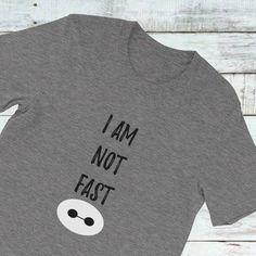 Not Fast Baymax Baymax t shirt Big Hero 6 tee Disney tee
