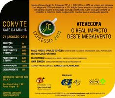 Expresso 2014   Convite Café da Manhã  #TeveCopa - O Real Impacto deste Megaevento www.cieers.org.br #cieers #ciee