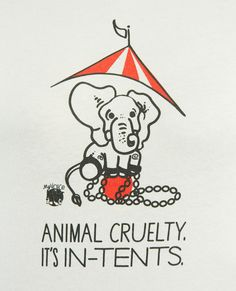 You can be my voice by telling people I think Animal Cruelty Is In Tents. Find the shirt here: http://www.myvoicetshirts.com/collections/womens/products/animal-cruelty-it-s-in-tents-women-s-short-sleeve-tee
