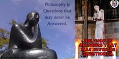 What does it mean to say, Philosophy is questions that may never be answered. Religion is answers that may never be questioned. May, Thought Provoking, Never, Breakup, Philosophy, Quotations, Religion, About Me Blog, Wisdom