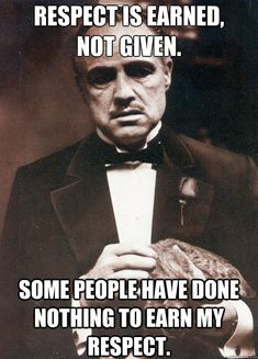 The Godfather on respect Gangsta Quotes, Badass Quotes, Real Quotes, Mob Quotes, Godfather Quotes, The Godfather, Vito Corleone Quotes, Lover Quotes For Him, Disrespect Quotes