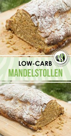 Almond stollen without raisins - low carb - gluten free - healthy - delicious- Mandelstollen ohne Rosinen – Low Carb – Glutenfrei – Gesund – Lecker The low-carb almond stollen is a perfect … - Low Carb Sweets, Low Carb Desserts, Low Carb Recipes, Protein Desserts, Paleo Dessert, Law Carb, Low Carb Backen, Cake Recipes, Dessert Recipes
