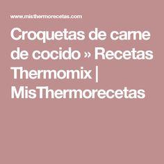 Croquetas de carne de cocido » Recetas Thermomix | MisThermorecetas