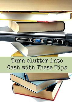 Turn clutter into Cash with These Tips Do you feel like you are being overrun with clutter in your house? Are you on the verge of throwing everything away because you just can't take it anymore? Here are a couple of things that you can do to get your house under control and turn your …