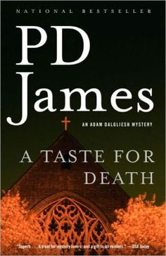 A Taste for Death (1986) by P.D. James