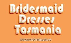 Try this site http://wendy-ann.com.au/stockist-2/ for more information on Bridesmaid Dresses Tasmania. Bridesmaid Dresses Adelaide can be directly purchased from the shelf as well as taken home the on the same day. As well as check out the large variety of collection as well as make the bridesmaid happy as well as content which will offer you satisfaction as well as satisfaction and a wedding to keep in mind. Follow Us : http://intensedebate.com/profiles/formalsdresses