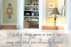 How to give a room a quick facelift in just a day using things you already have on hand from The Creek Line House.