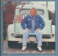 Mel McDaniel - Baby's Got Her Jeans on