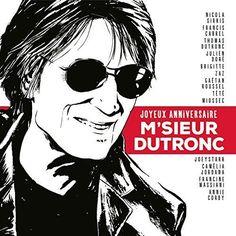 Joyeux Anniversaire M Sieur Dutronc - CD Audio