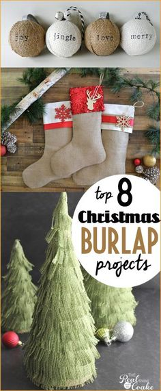 8 Christmas Burlap Crafts.  Top burlap crafts you'll want to add to your Christmas decor.  Simple Christmas projects and gifts.  Easy DIY ornaments and stockings.